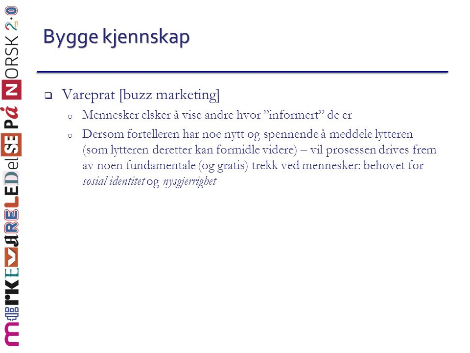 Bygge kjennskap Vareprat [buzz marketing]
